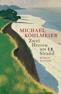 Michael Köhlmeier Zwei Herren am Strand
