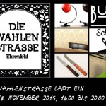 Die Wahlenstraße lädt ein am Samstag 14.11.2015